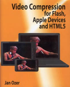 Cover Jan Ozer - Video Compression for Flash, Apple Devices and HTML5
